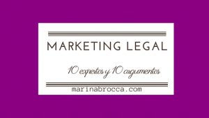 Marketing legal:10 expertos y 10 claves