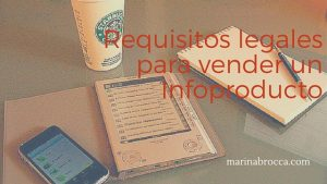 Infoproducto: Requisitos legales imprescindibles